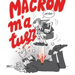 Macron m'a tuer