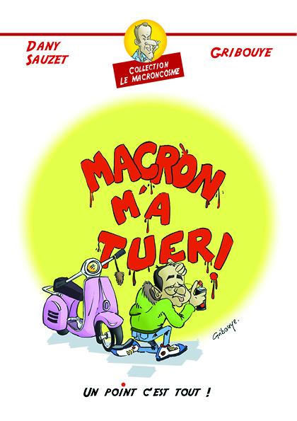 Macron m a tuer 3 1